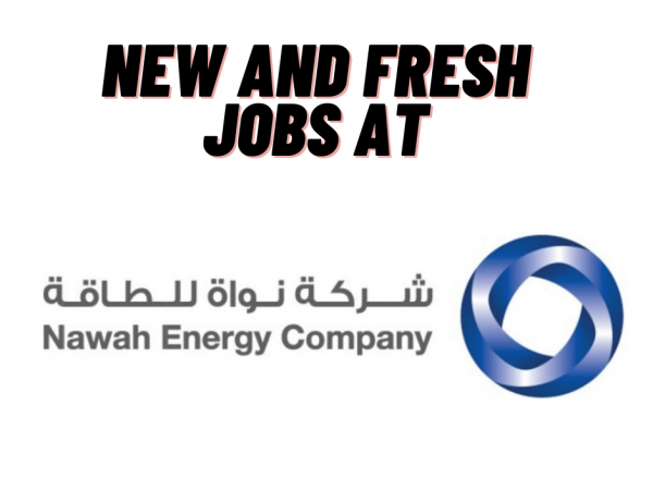 New Jobs at Nawah Energy Company