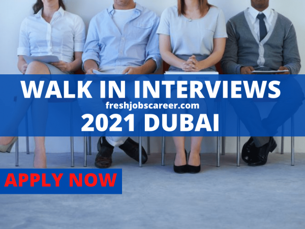Walk In Interviews 2021 Latest and Fresh Jobs