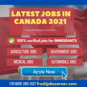 Latest Immigrants jobs in Canada 2021