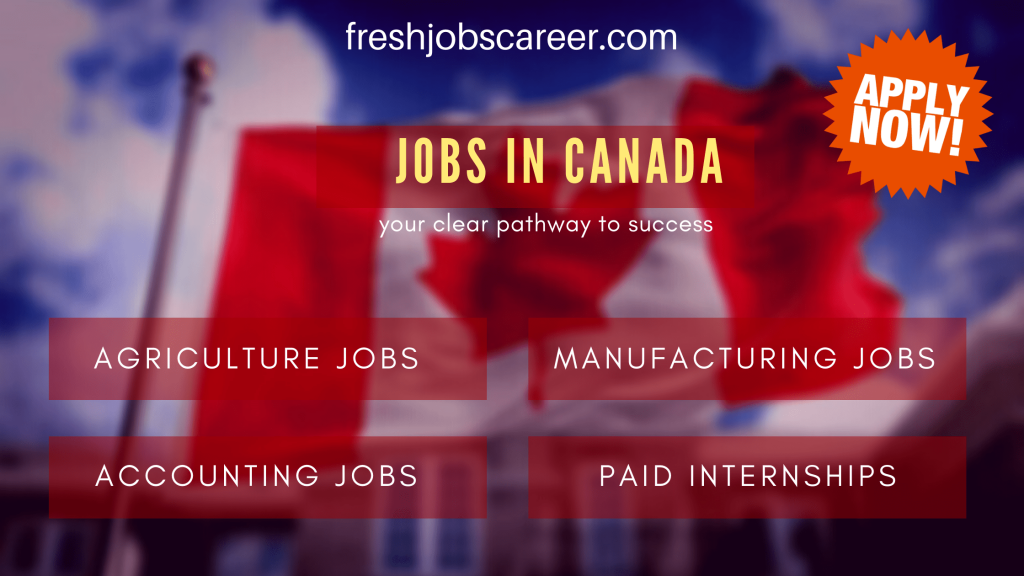Fresh and Exciting Jobs in Canada 2021 for freshers