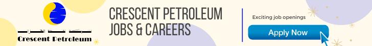 Crescent Petroleum Job Vacancies 2021 Latest