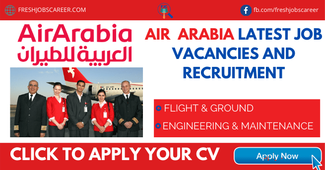 Air Arabia Careers 2021 Latest Vacancies 2021