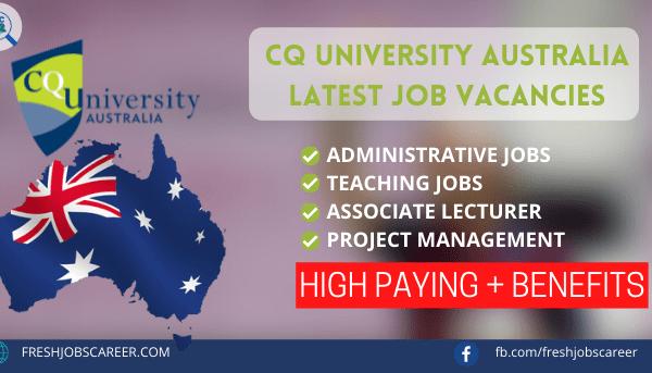 CQ University Careers and Job Vacancies 2021