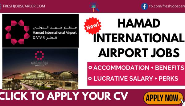 Hamad International Airport Careers 2021 and Jobs