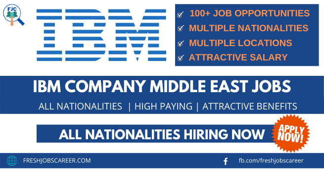 IBM Middle East Jobs and latest career vacancies 2021