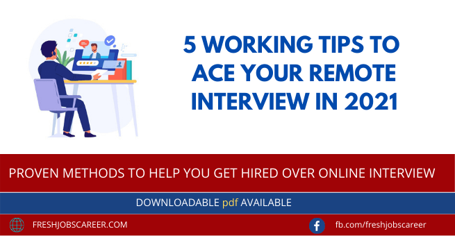 5 proven methods to ace Remote Job Interviews in 2021