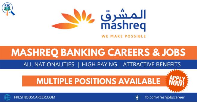Mashreq Bank Careers and jobs vacancies 2021