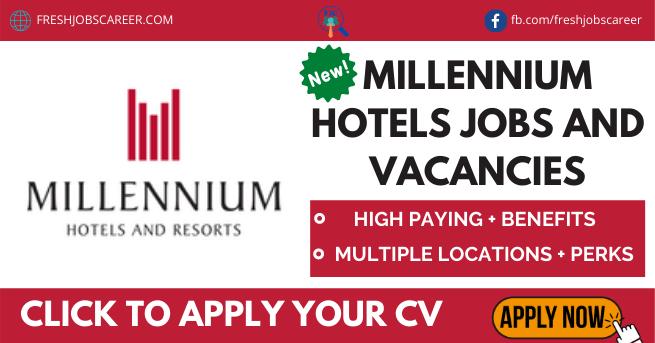 Millennium Hotels Careers Latest Job Vacancies 2021