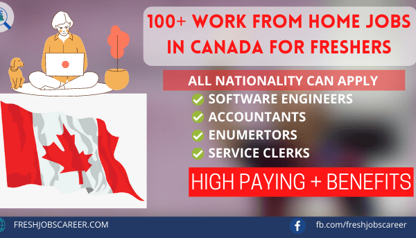 Work from Home Jobs in Canada 2021 for freshers with Salaries Latest Vacancies