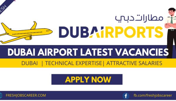 Dubai Airport Jobs and Vacancies 2021