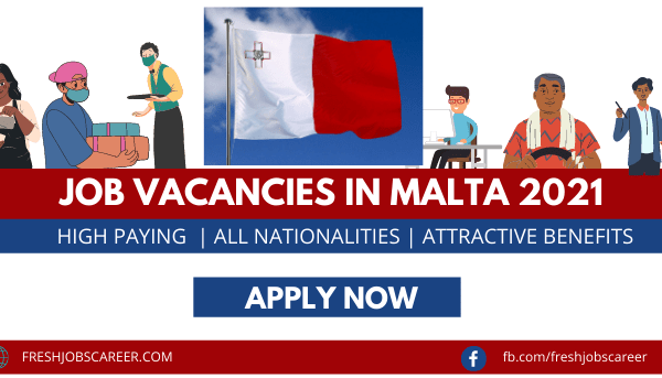 Jobs in Malta for Foreigners 2021 Latest Vacancies