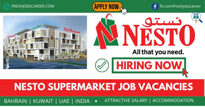 Nesto Supermarket Jobs in 2021