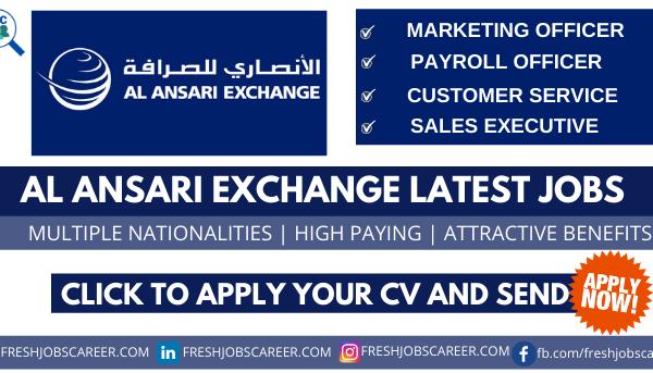 Al Ansari Exchange Careers and latest job opportunities