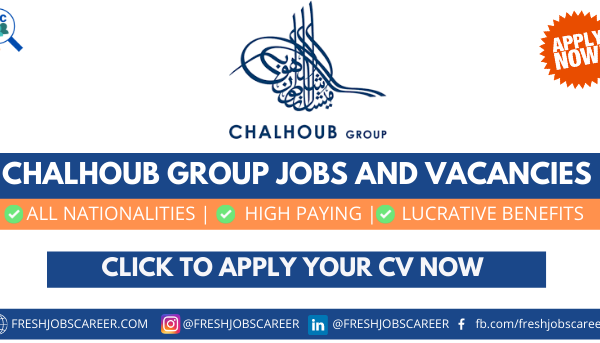 Chalhoub Group Careers and Latest Job Vacancies Announcement