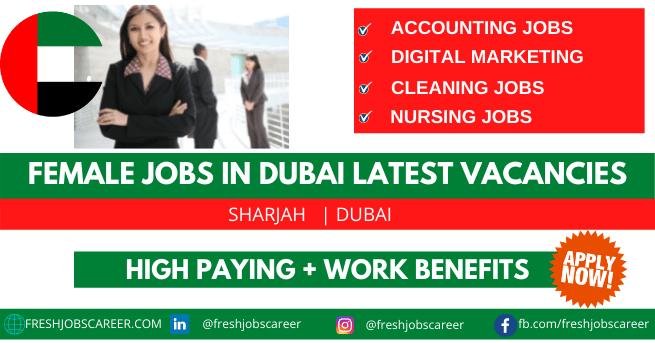 Female Jobs in Dubai Latest Openings 2021