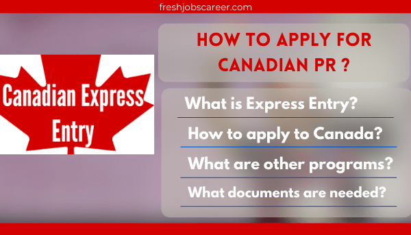 Canada PR Everything you need to know