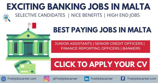Banking Jobs in Malta Latest Vacancy Announcement 2021