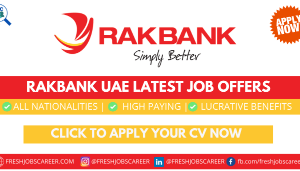 Rakbank Careers Latest Vacancies Announcement