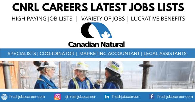 CNRL Careers Latest Openings Vacancies 2021